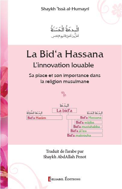 La bid'a hassana (L'innovation louable) - Sa place et son importance dans la religion musulmane-0