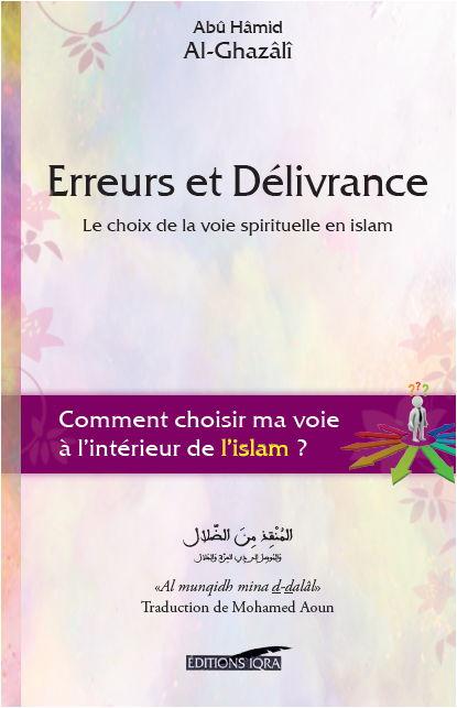 Erreurs et Délivrance -Le choix de la voie spirituelle en islam--0