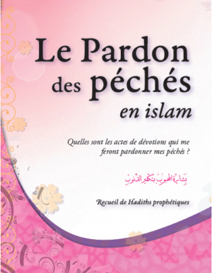 Le pardon des péchés (Recueil de Hadiths prophétiques)-0