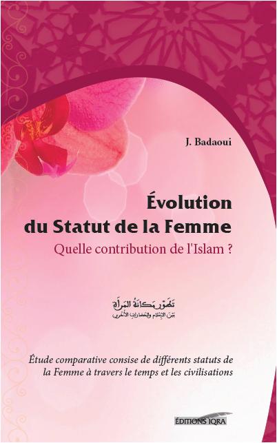 Evolution du statut de la femme - Quelle contribution de l'Islam ?-0