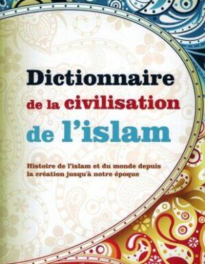 Dictionnaire de la civilisation de l'Islam – Orientica