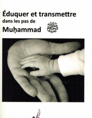 Éduquer et transmettre dans les pas de Muhammad - Lyess Chacal-0