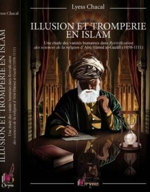 Illusion et Tromperie en Islam - Une étude des vanités humaines - Lyess Chacal - Oryms-0