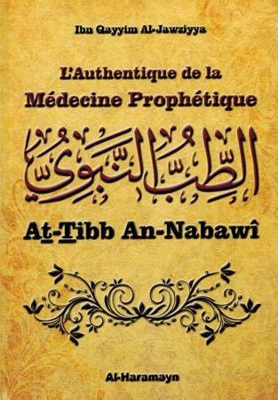 L'Authentique de la Médecine Prophétique (At-Tibb An-Nabawî) - Ibn Qayyim Al-Jawziyya - Al-Haramayn-0