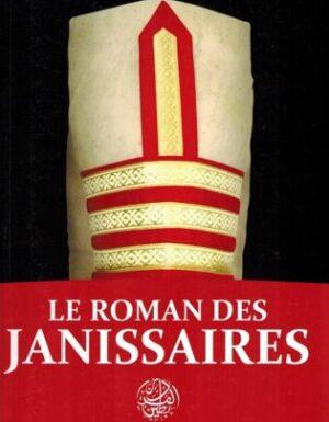 Le roman des Janissaires – 'Issâ Meyer – Éditions Ribât