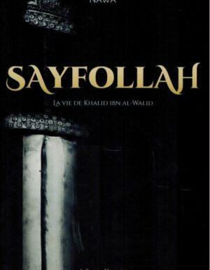 Sayfollah - La vie de Khalîd Ibn al-Walîd - A. S. Al-Kaabi - 4ème édition - Nawa-0