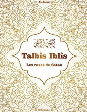 Talbis Iblis (Les ruses de Satan) - Ibn Al-Jawzî - Al-Haramayn-0