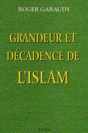 Grandeur et Décadence de l'Islam-0