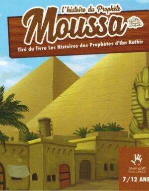 L'histoire du Prophète Moussa (7/12 ans) - MUSLIMKID-0