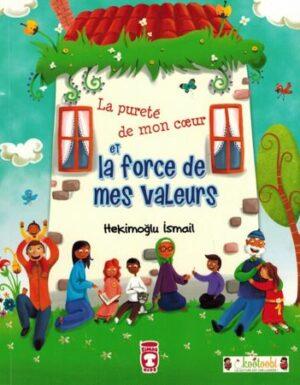 La pureté de mon cœur et la force de mes valeurs - Hekimuglu Ismail-0