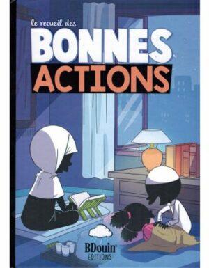 Le recueil des Bonnes Actions - BDouin éditions-0