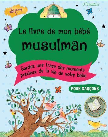 Le Livre De Mon Bébé Musulman (Vert Pour Garçons)-0