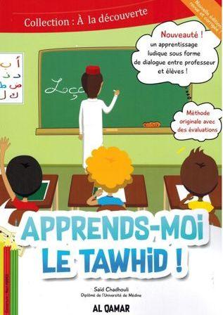 Apprends-moi le Tawhid - Editions Al Qamar-0