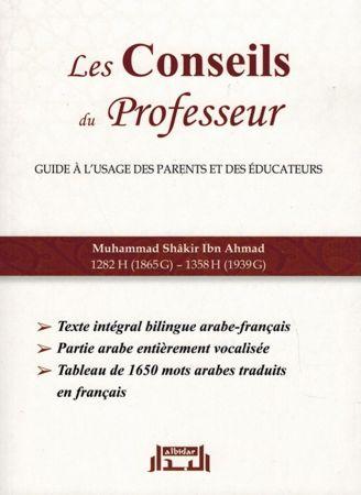 Les Conseils du Professeur - Guide à l'usage des parents et des éducateurs - Muhammad Shâkir Ibn Ahmad - Albidar-0