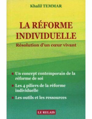 La réforme individuelle Résolution d'un cœur vivant - Khalid Temmar - Le Relais-0