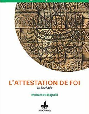 Attestation de foi (L) : La Shahada-0