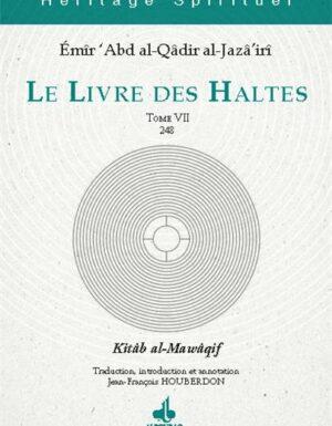 Le Livre des Haltes - Tome VII Émir 'Abd al-Qâdir Al-Jazâ'irî-0