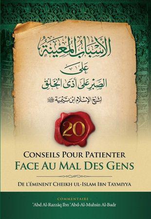 20 Conseils pour patienter face au mal des gens - Sheikh al Islam ibn Taymiyya / Sheikh abderRazzaq al Badr-0