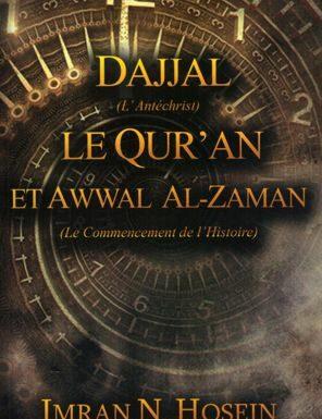 Dajjal le Quran et Awwal al-Zaman (le commencement de l'histoire)-0