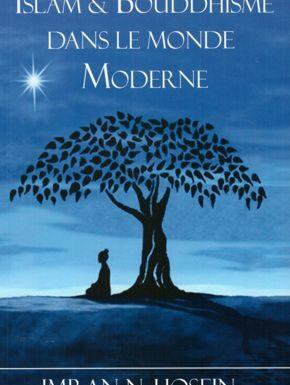 Islam et Bouddhisme dans le monde moderne
