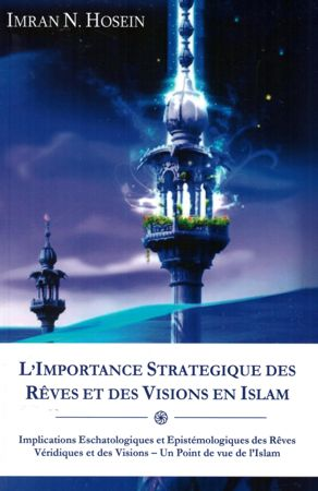 L'importance strategique des reves et des visions en Islam-0