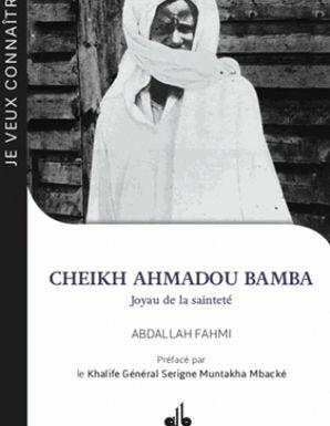 Je Veux Connaitre Ahmadou Bamba joyau de la sinteté-0