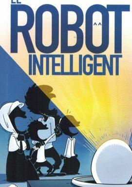 La Famille Foulane – Le Robot Intelligent – BDouin