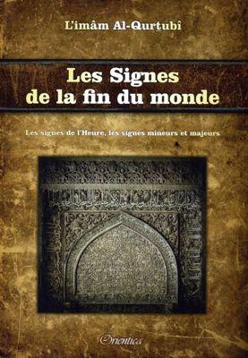 Les Signes de la Fin du Monde Imam Al Qurtubi-0