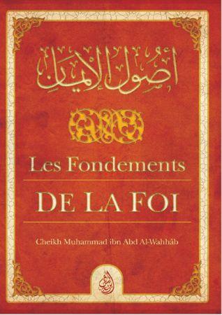Les Fondements de la Foi - Muhammad Ibn Abd Al-Wahhab - Ibn Badis-0