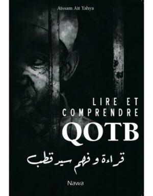 Lire et comprendre Qotb-0