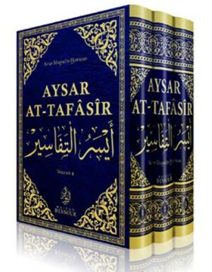 Aysar At-Tafâsîr  » Commentaire du Coran  » – 3 volumes