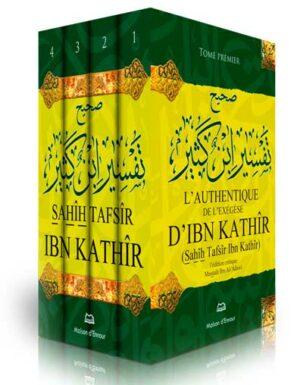 L'authentique de l'exégèse d'Ibn Kathîr (Sahîh Tafsîr Ibn Kathîr) – 4 volumes