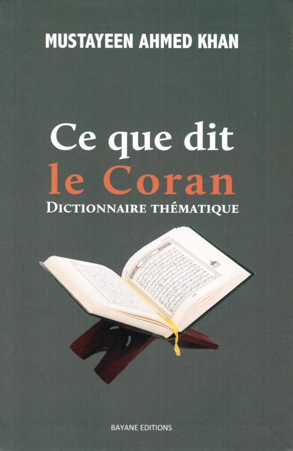 Ce que dit le Coran. Dictionnaire thématique-0