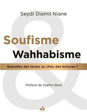 Soufisme et Wahabisme : Querelles des textes ou choc des lectures ?-0