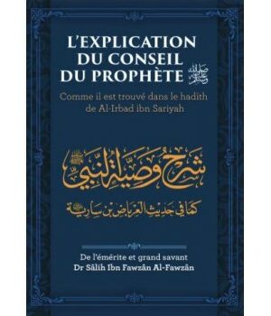 L'Explication du Conseil du Prophète - Sheikh al Fawzan-0