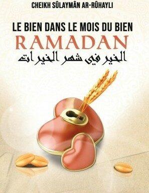 Le Bien dans le mois du bien RAMADAN - Cheikh Sûlaymân ar-Rûhayli-0