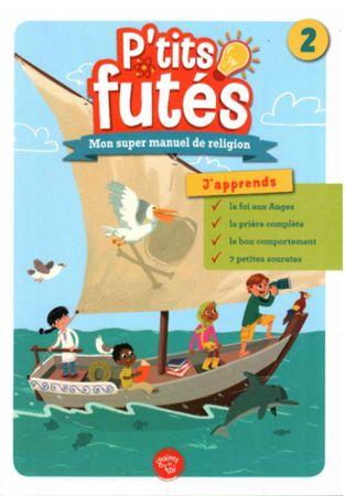 P'tits futés N2 . Mon super manuel de religion-0