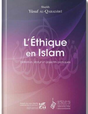 L'Éthique en Islam – Yûsuf al-Qaradawi