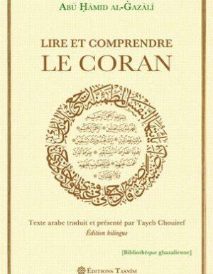 Lire et comprendre le Coran Huitième chapitre de « La Revivification des sciences de la religion »-0
