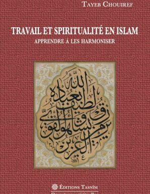 Travail et spiritualité en Islam Apprendre à les harmoniser-0