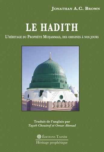 Le Hadith L'Héritage du Prophète Muḥammad, des origines à nos jours-0
