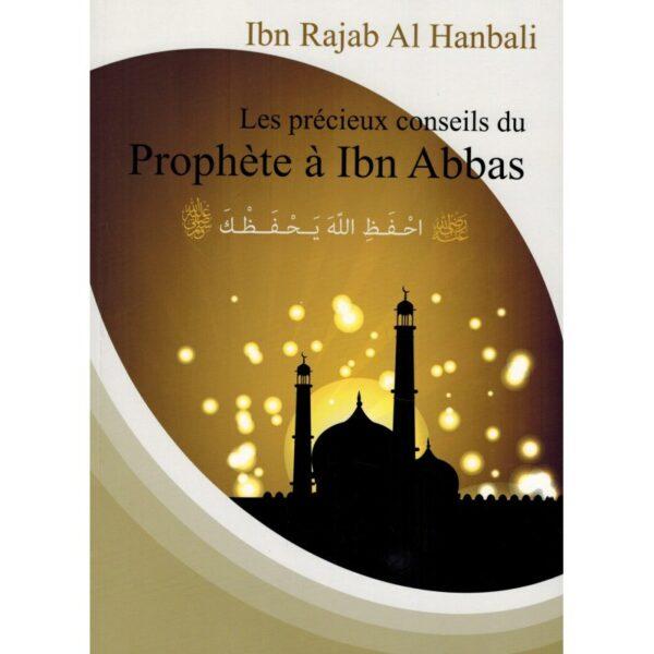 Les précieux conseils du Prophète à Ibn Abbas - Ibn Rajab Al Hanbali-0