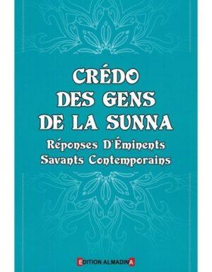 Crédo des Gens de la Sunna - Réponses d'Eminents Savants Contemporains-0