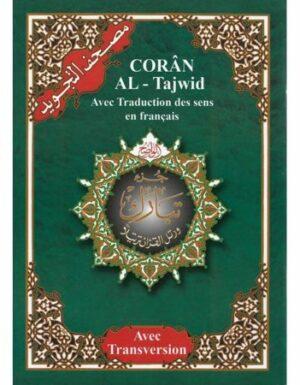 Coran Al-Tajwid en Arabe avec Traduction du Sens en Français et Phonétique – Juz 'Tabarak – Edition Al Maarifa