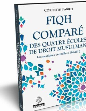 Fiqh comparé des quatre écoles de droit musulman : les pratiques cultuelles ('Ibâdât)-0