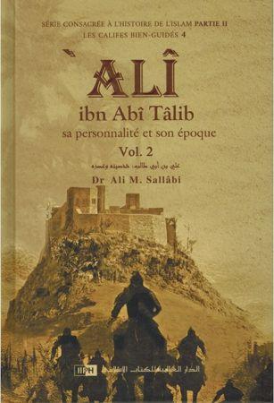 Ali Ibn Abî Tâlib - Sa personnalité et son époque (2 Volumes) Dr Ali M. Sallâbi-9401