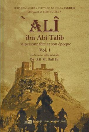 Ali Ibn Abî Tâlib - Sa personnalité et son époque (2 Volumes) Dr Ali M. Sallâbi-0