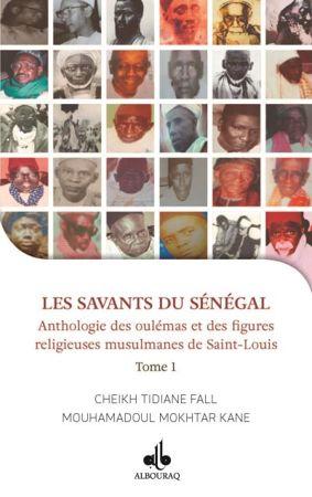 Les Savants du Sénégal - Anthologie de oulémas et des figures religieuses de Saint Louis-0