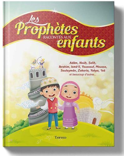 1 Les Prophètes racontés aux enfants - Siham Andalouci -0