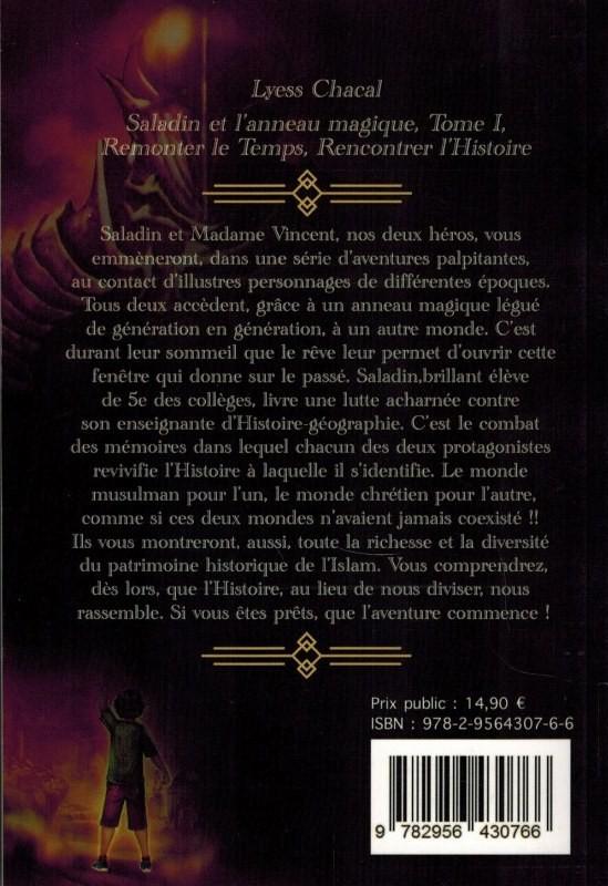 Saladin et l'anneau magique - Tome 1 - Remonter le Temps, Rencontrer l'Histoire - Lyess Chacal - Oryms-9408